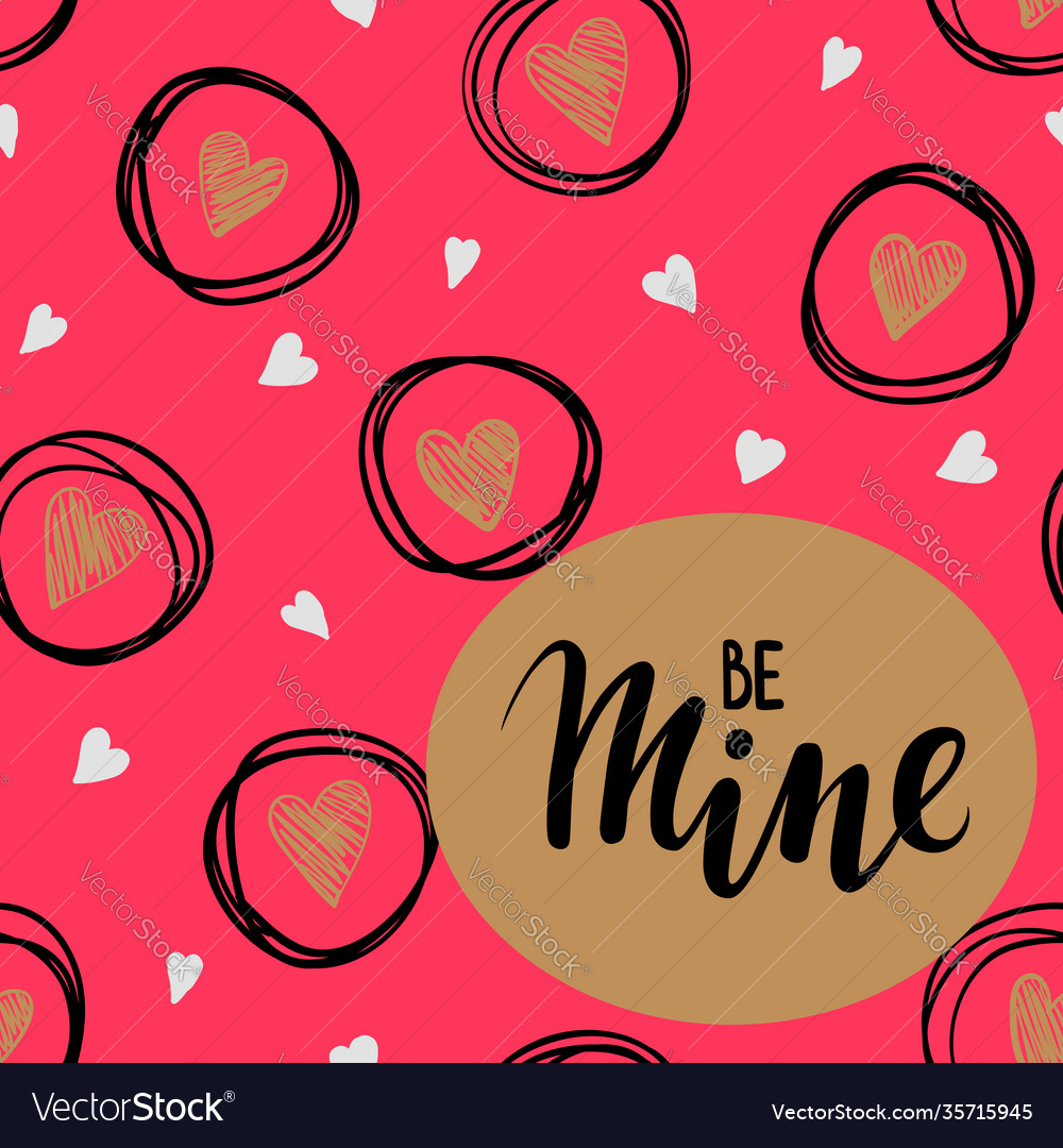 Be mine hand drawn lettering on gold frame with