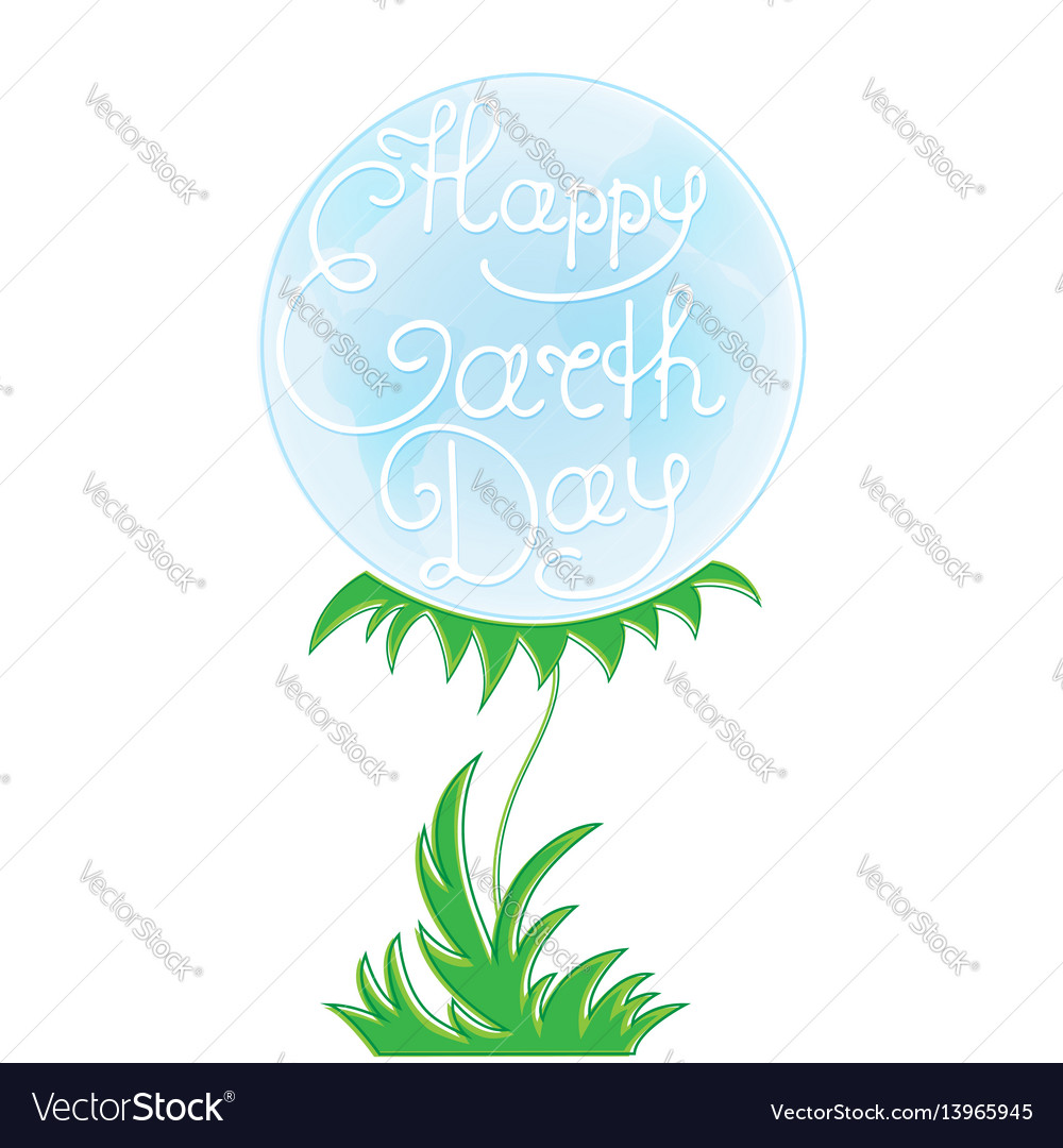 Earth day the planet on a stem with leaves vector image