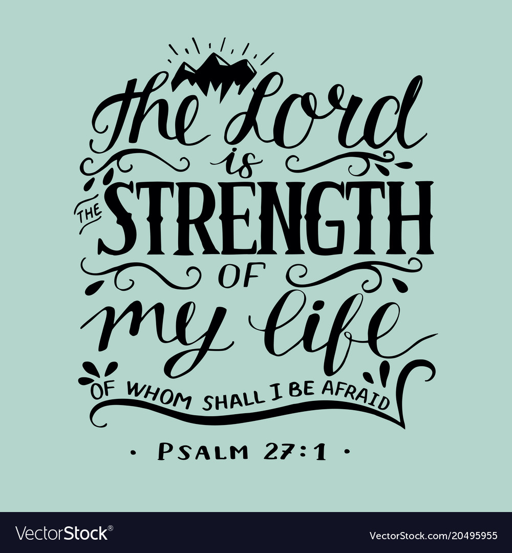 Hand lettering with bible verse the lord is the vector image