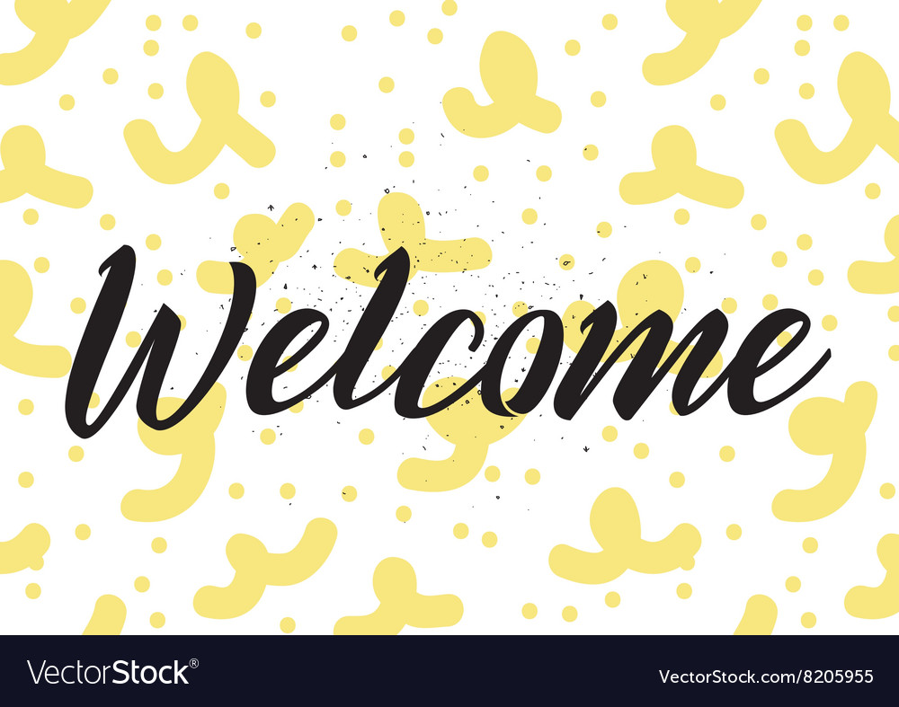 Welcome inscription greeting card with royalty free vector welcome inscription greeting card with vector image m4hsunfo