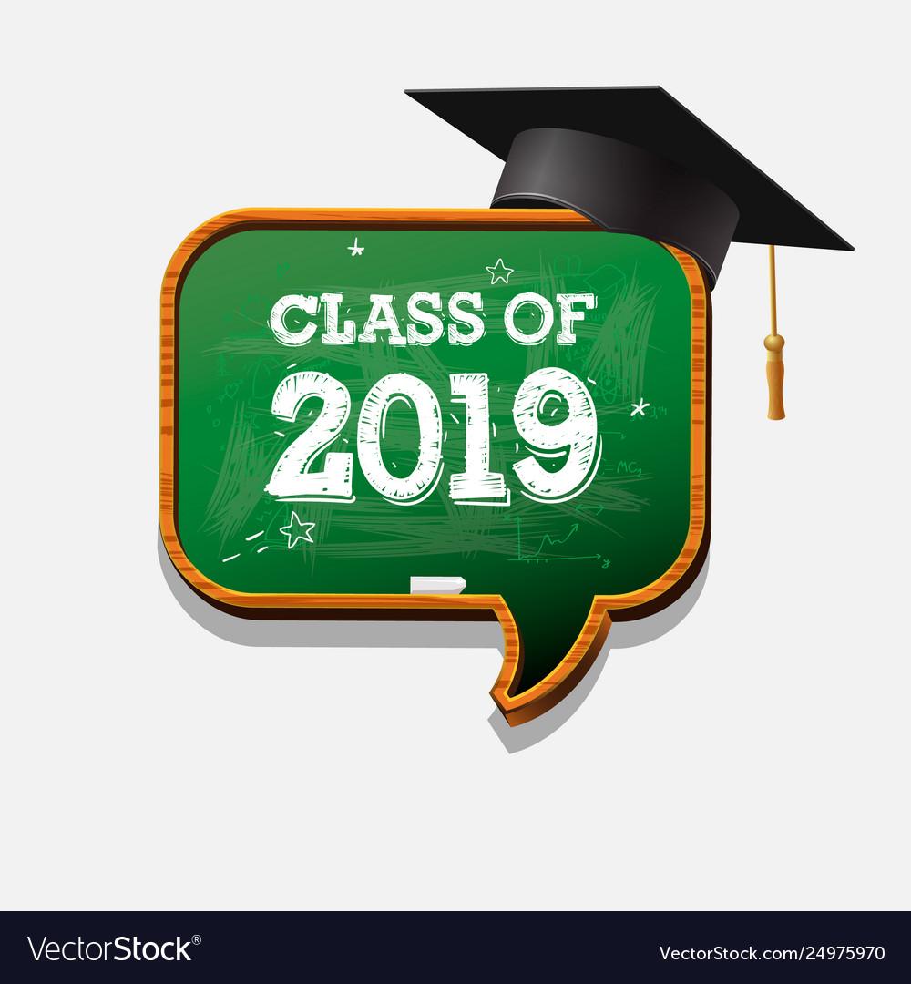Graduating class 2019 chalkboard speech bubble