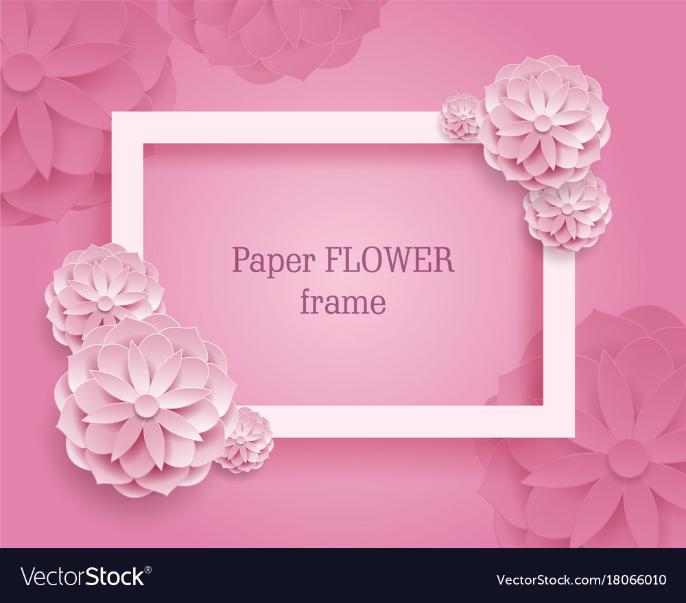 Paper flower rectangular rame pink background vector image mightylinksfo