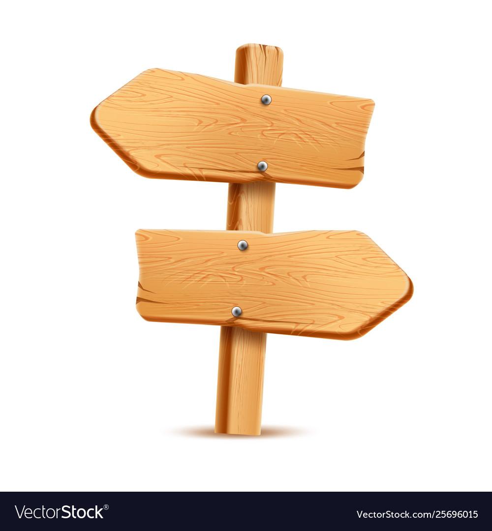 Realistic wooden signboard arrow signpost a