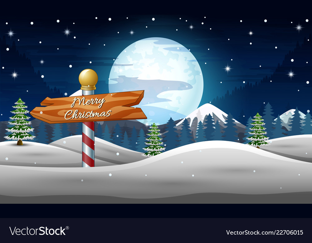 Winter holidays landscape with wooden sign at nigh