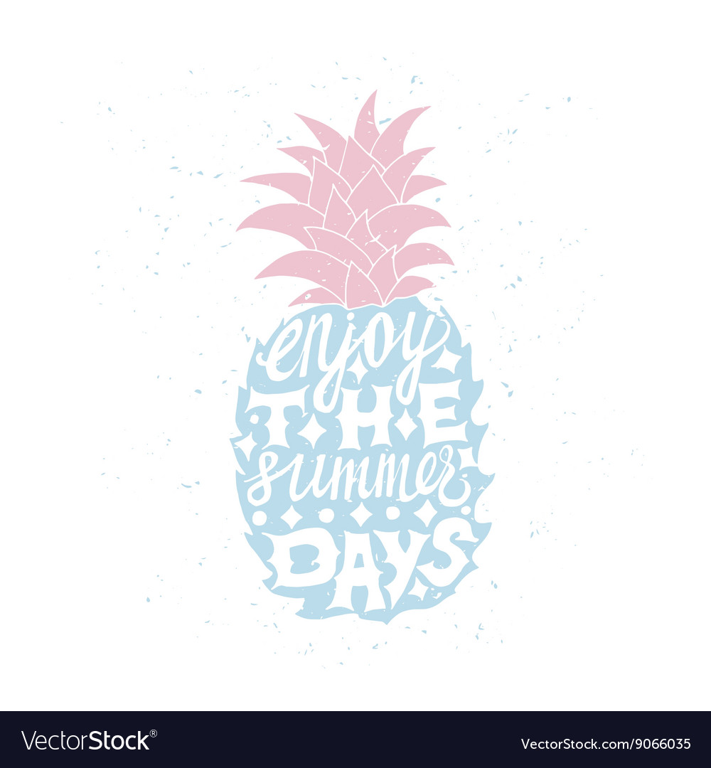 Motivational travel poster with pineapple