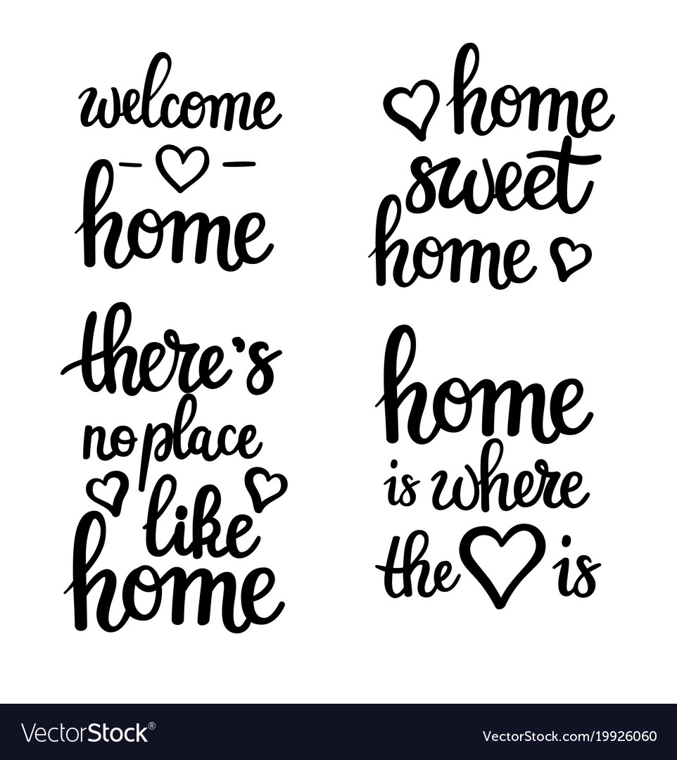 Quotes About Home | Home Motivational Quotes Lettering Royalty Free Vector Image