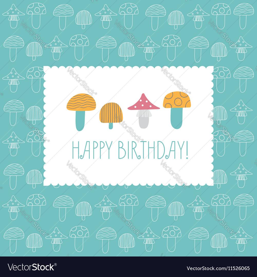 Birthday card Multicolored mushrooms vector image