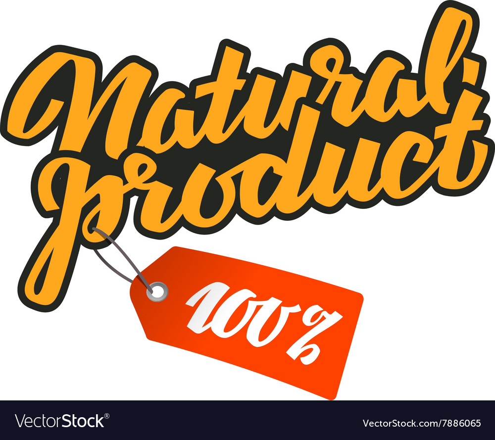 Natural product calligraphic inscription vector image
