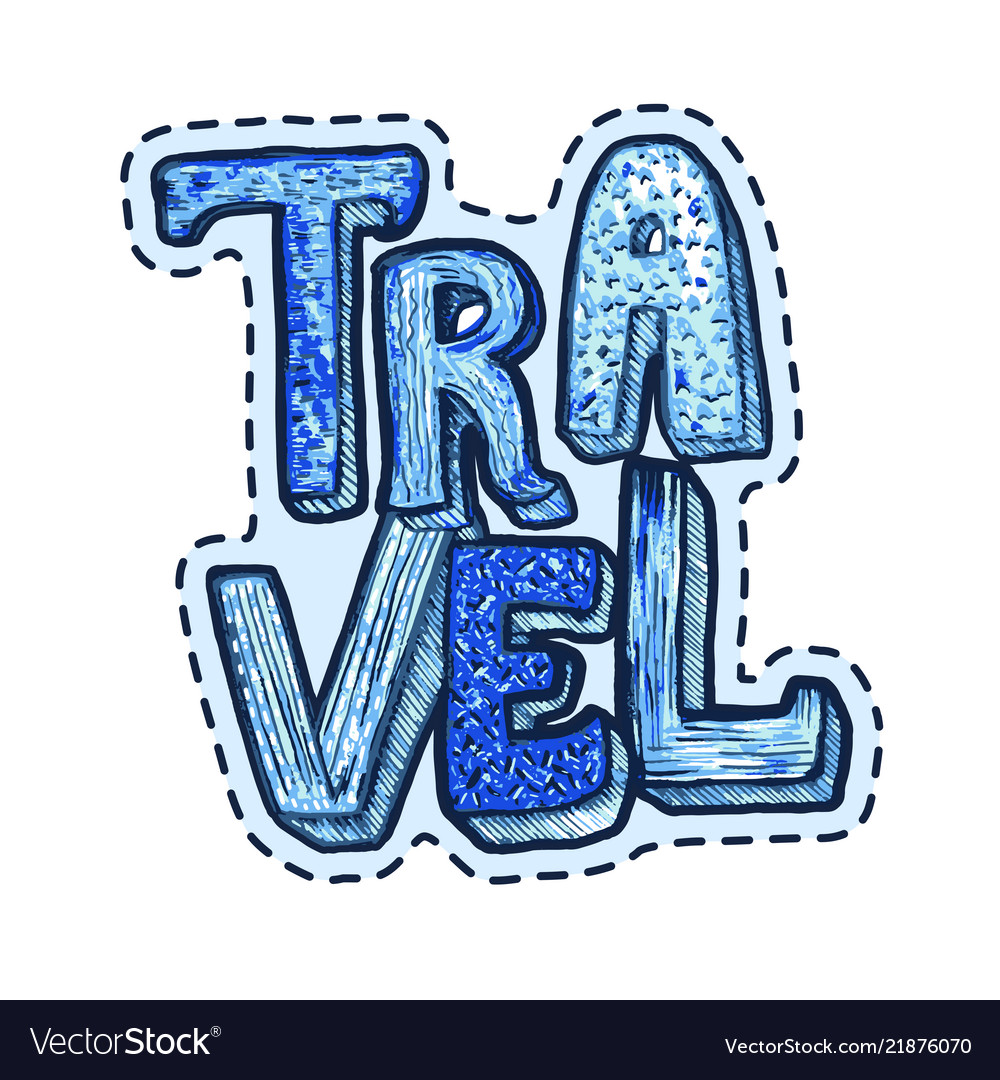 travel patch or sticker lettering with word travel