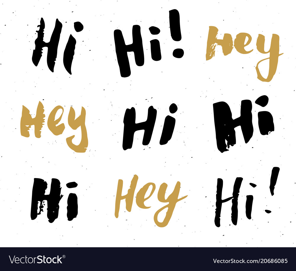 Hey and hi signs lettering set hand drawn