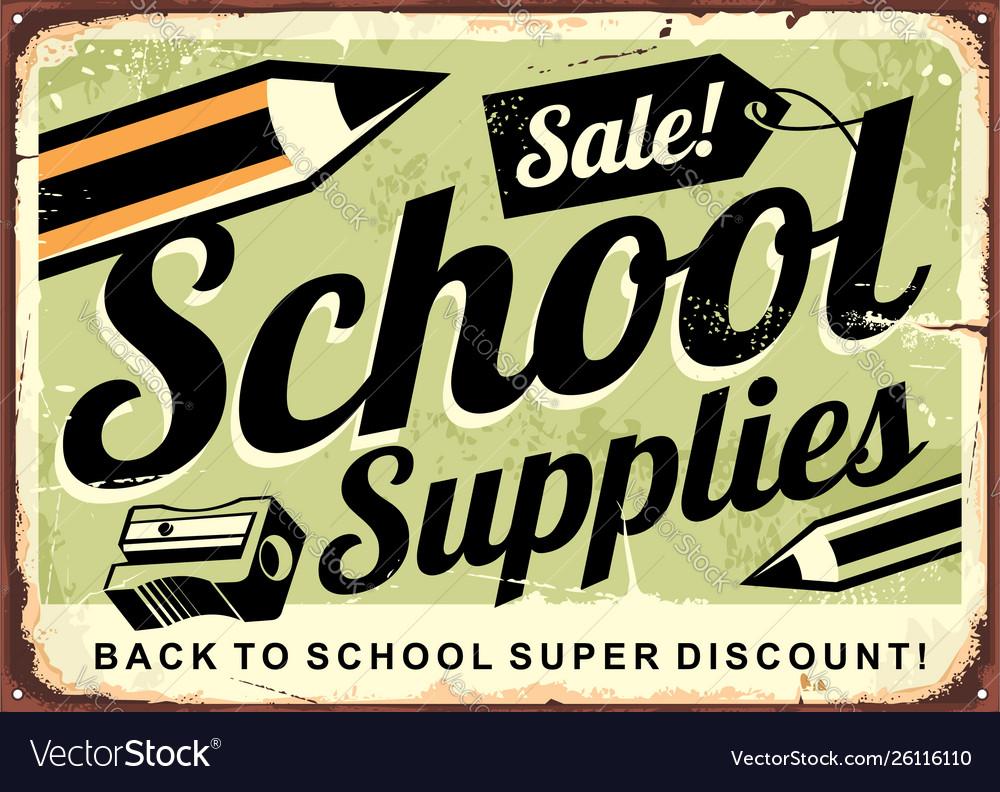 School supplies sale retro advertising sign