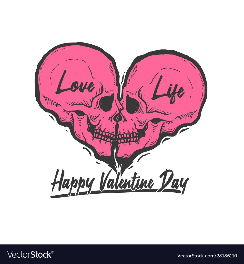 Skull love symbol love is life