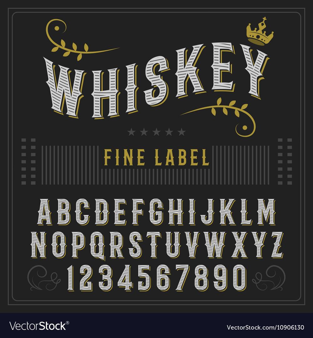 Whiskey label font and sample label design