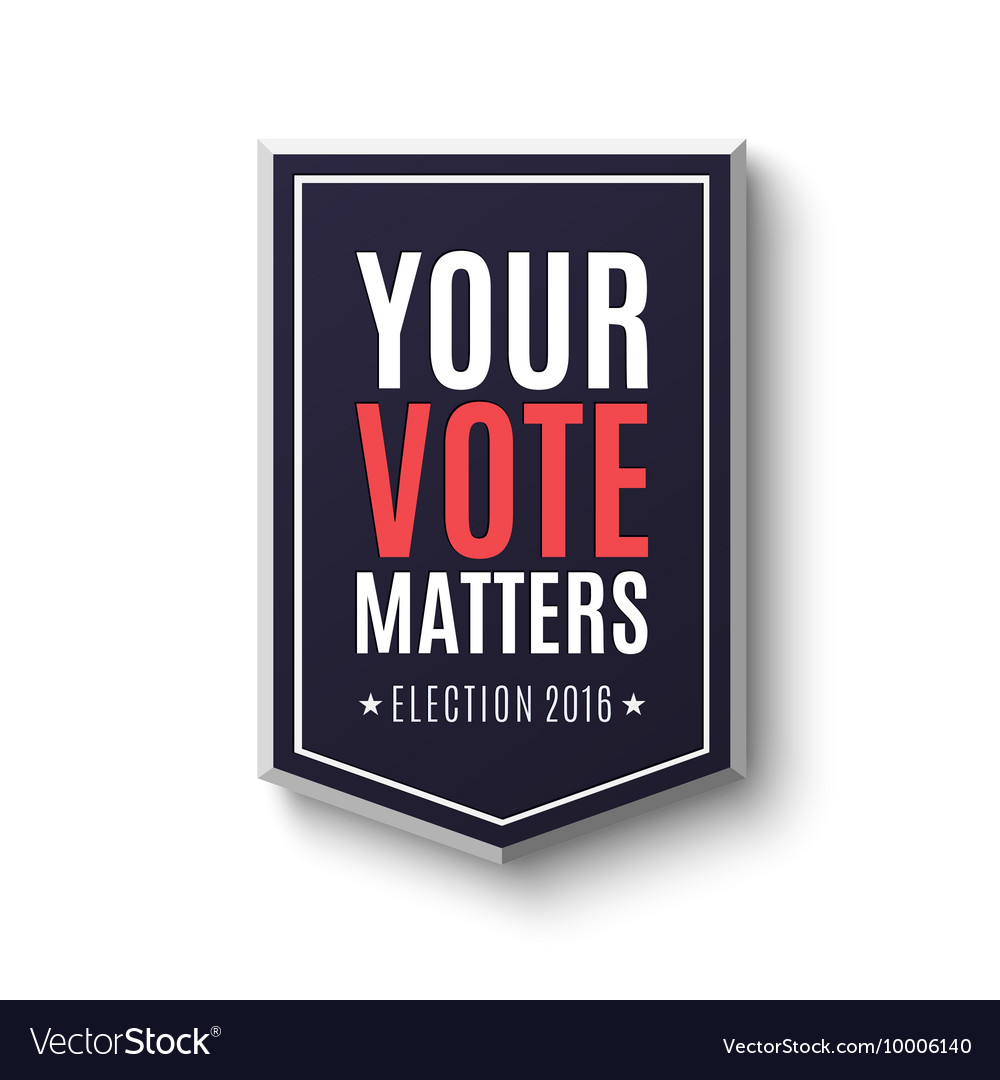 Election 2016 Poster Template Royalty Free Vector Image