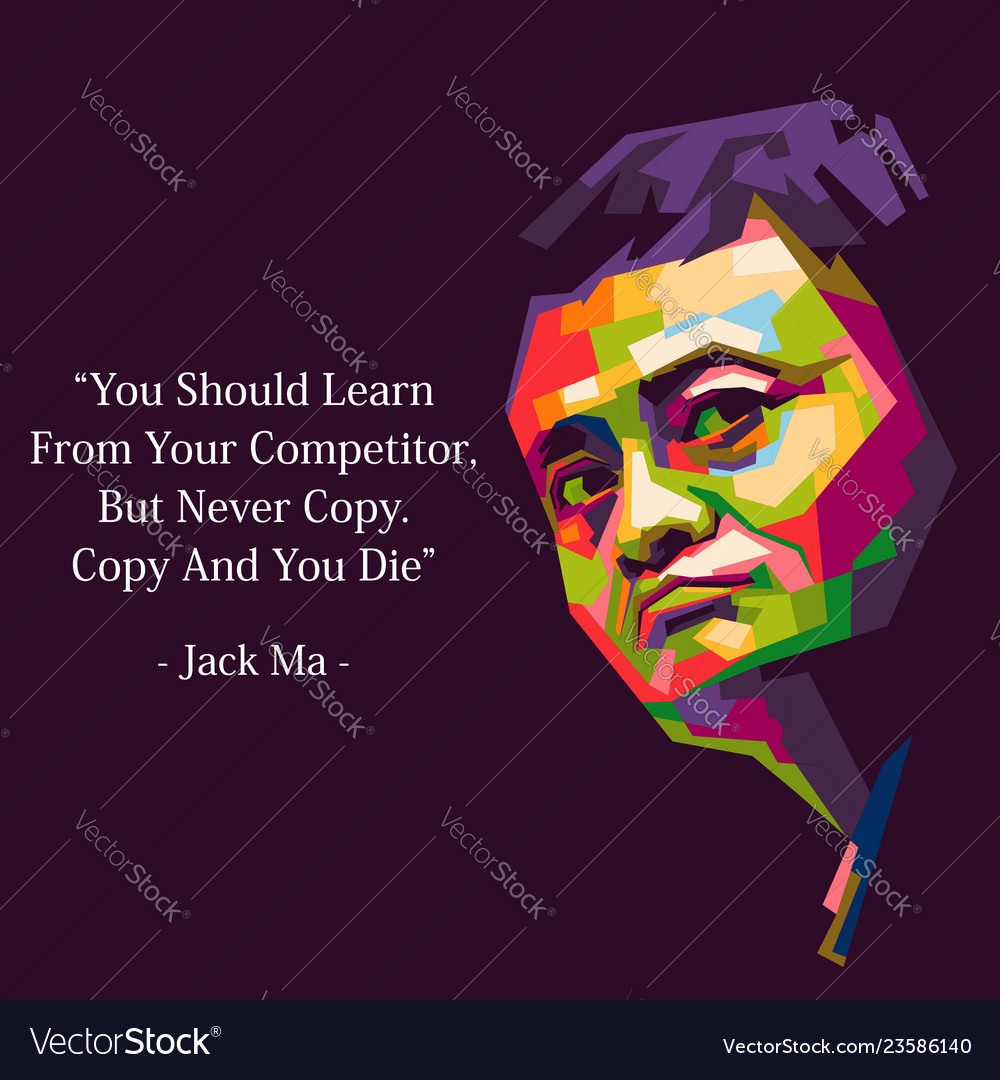 Jack Ma Quote Royalty Free Vector Image Vectorstock