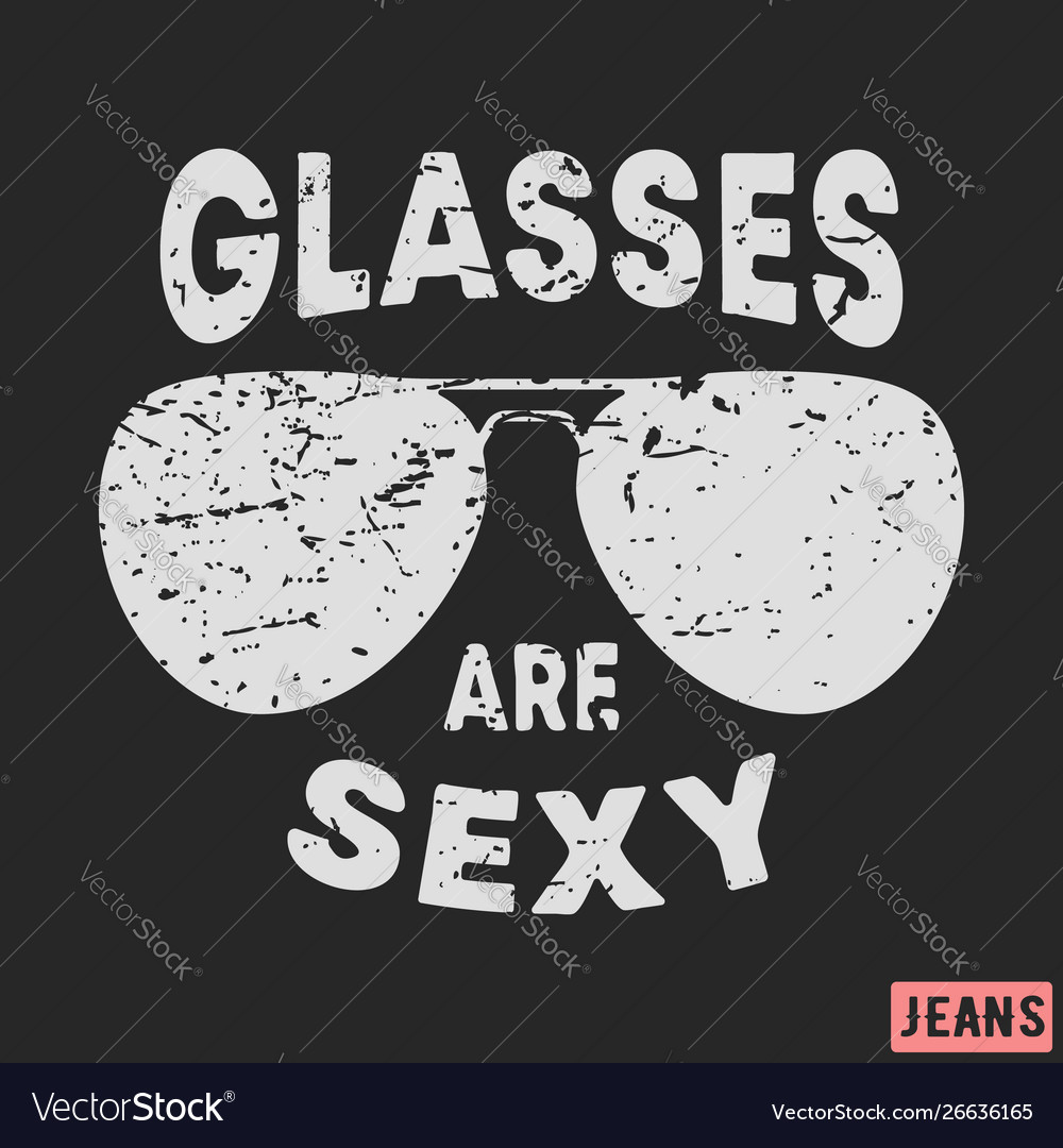 T-shirt print design glasses are sexy vintage