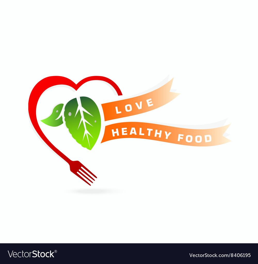 Healthy food Love healthy food concept