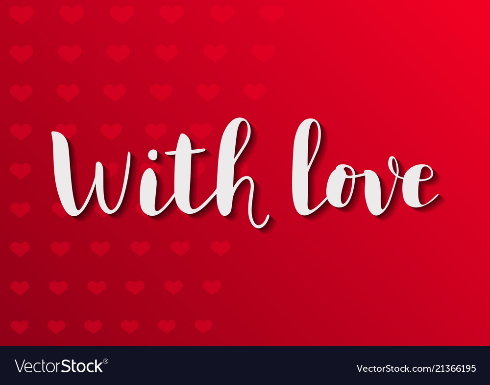 With love in white on red background with hearts