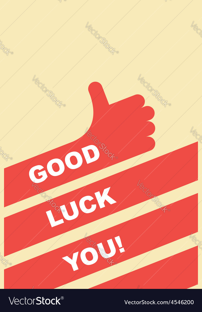 Good luck you greeting card Hand gesture is good