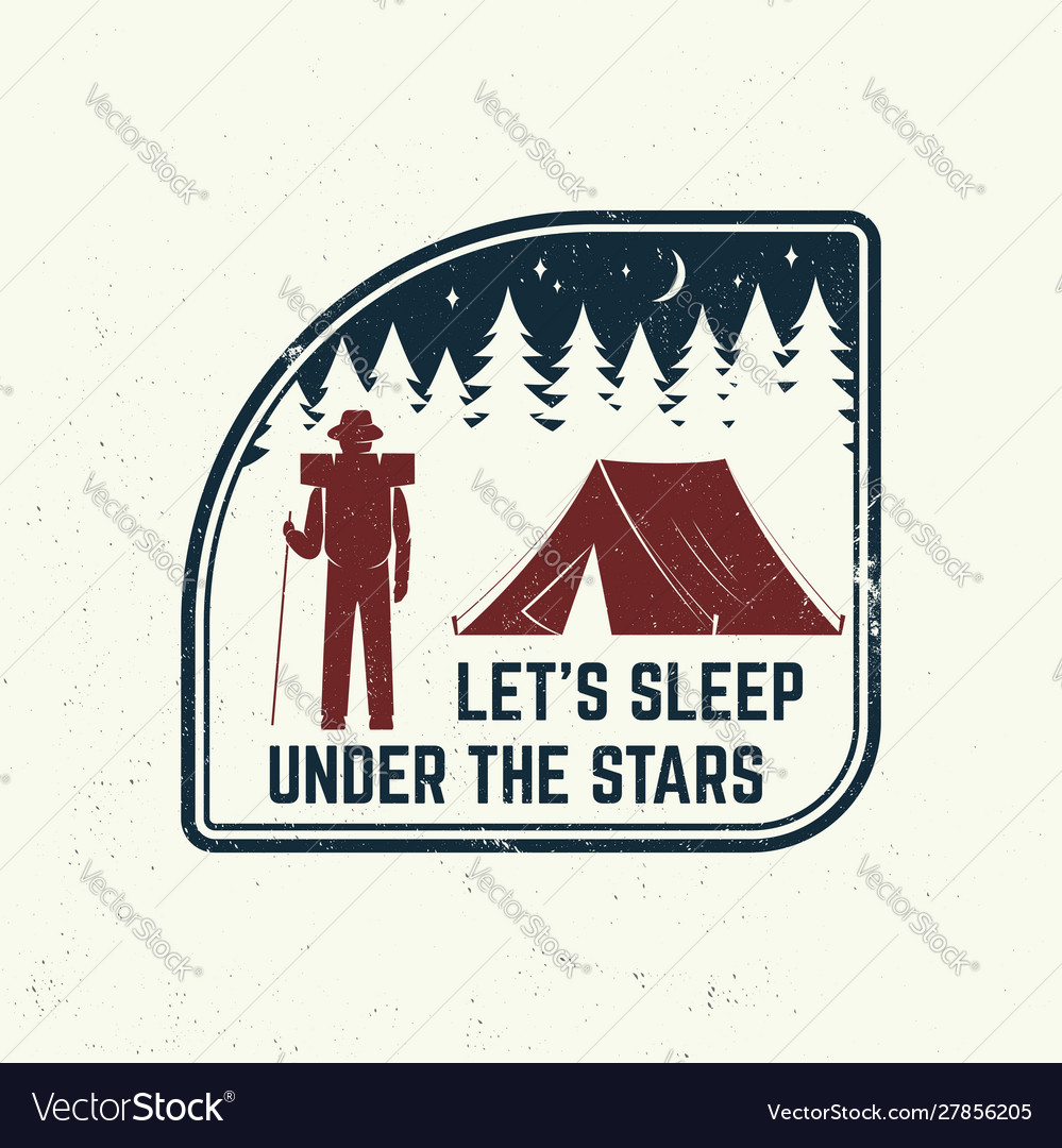 Let s sleep under stars slogan summer camp
