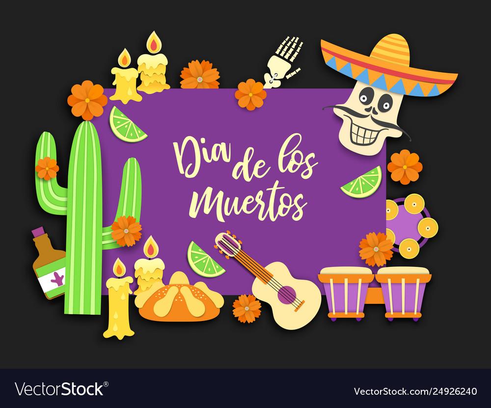 Dia de los muertosday deadmexicanmexican