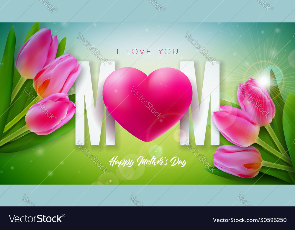 I love you mom happy mothers day greeting card