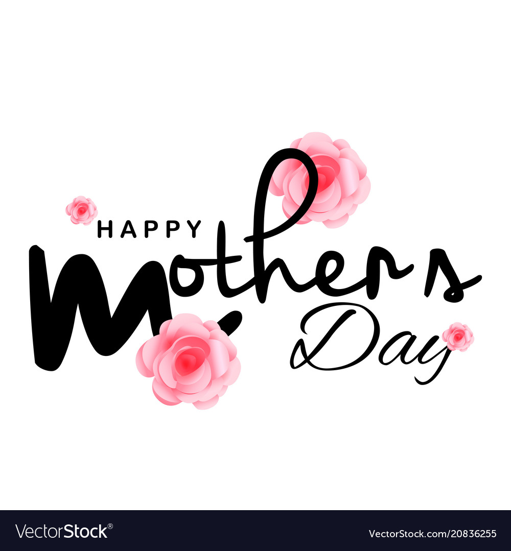 Happy mother day pink rose white background vect