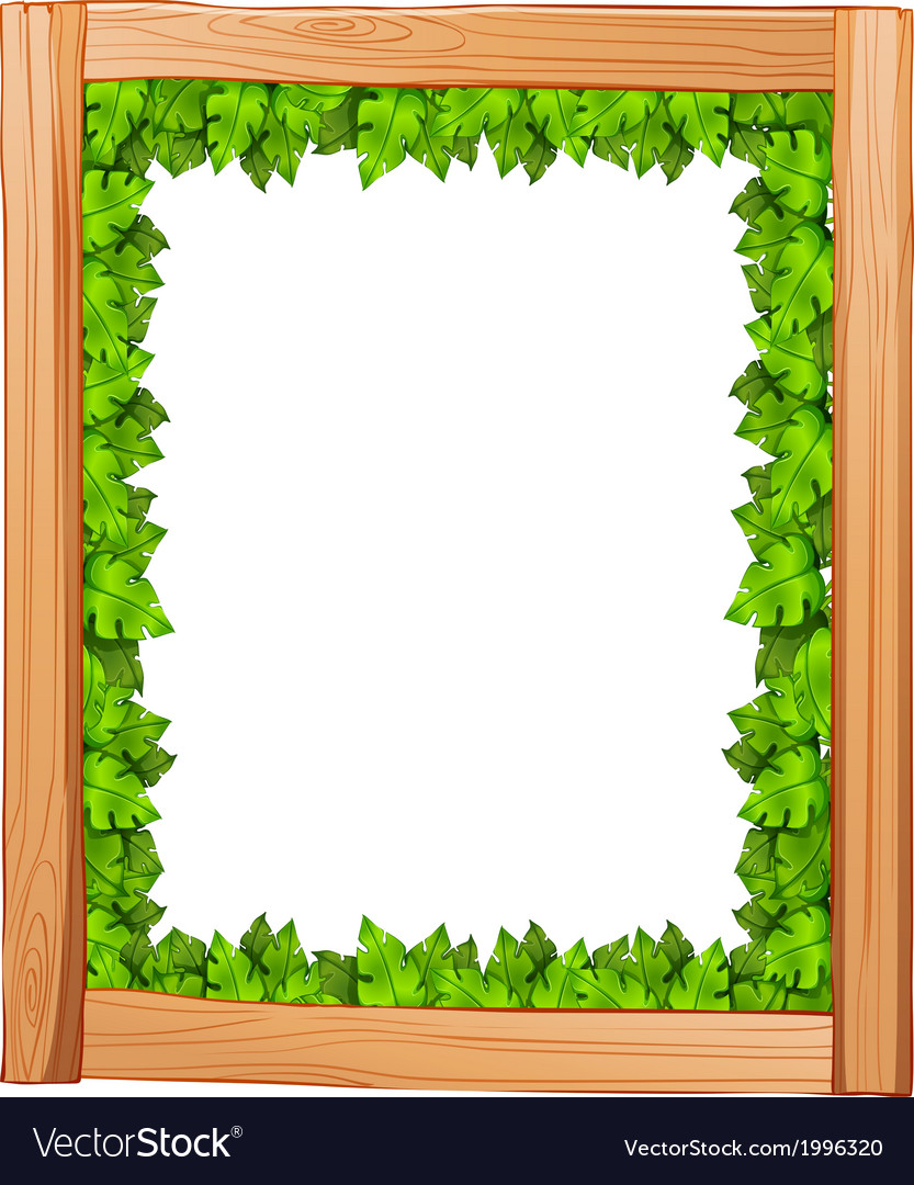 A Border Design Made Of Wood And Green Leaves Vector Image