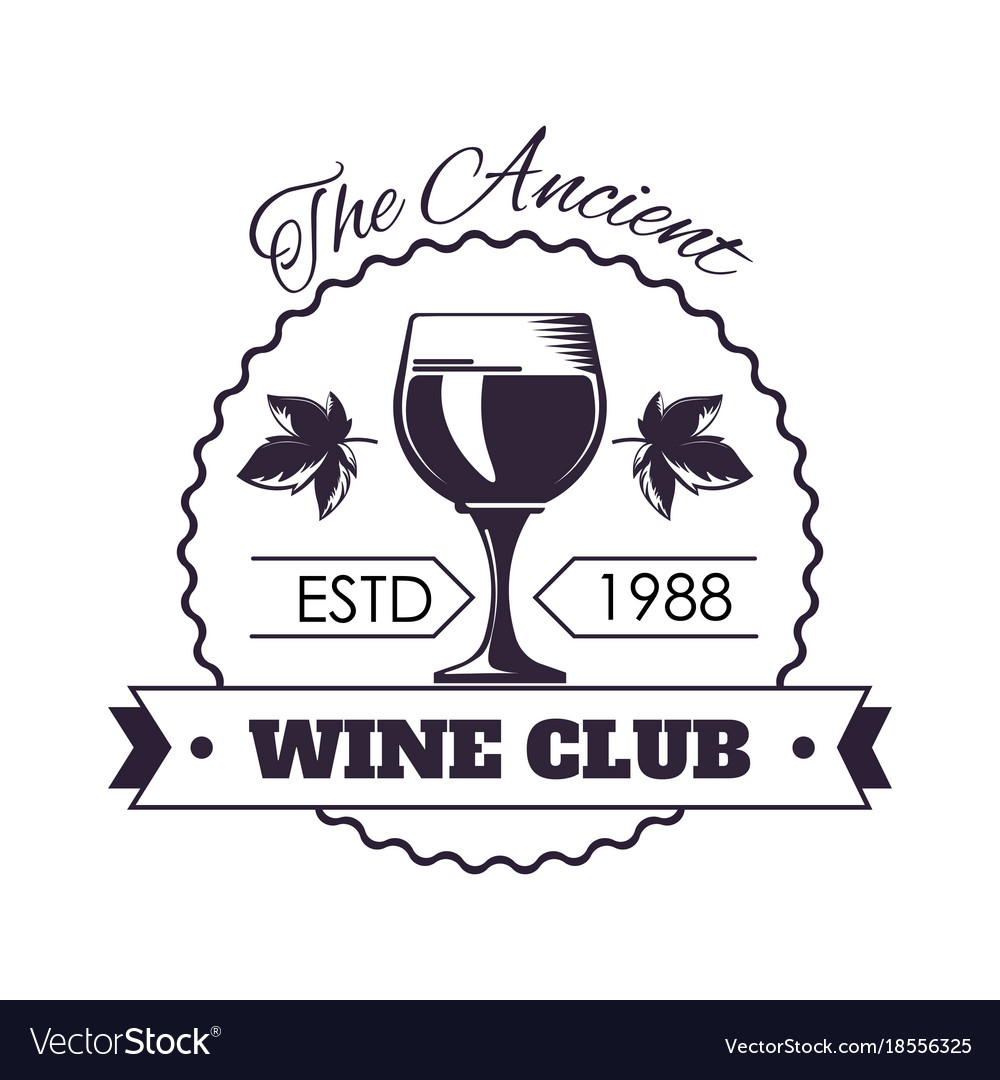 Ancient wine club monochrome emblem with full