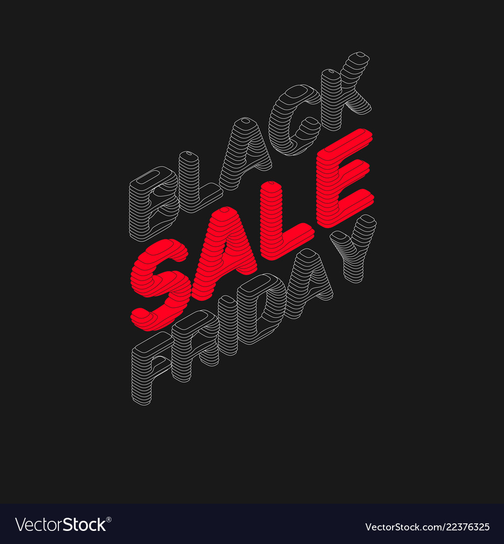 Isometric black friday sale text with