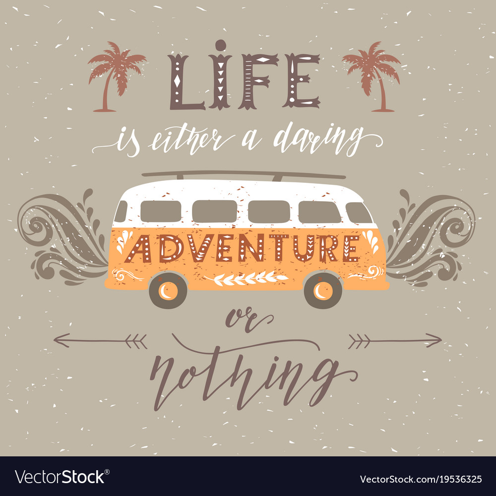 Google Finance Stock Quotes: Travel Poster With Motivation Quote Vintage Vector Image
