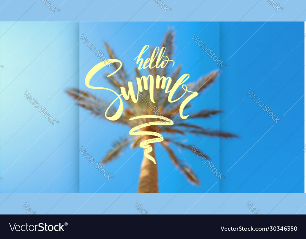 Summer sky palm and handwritten lettering on