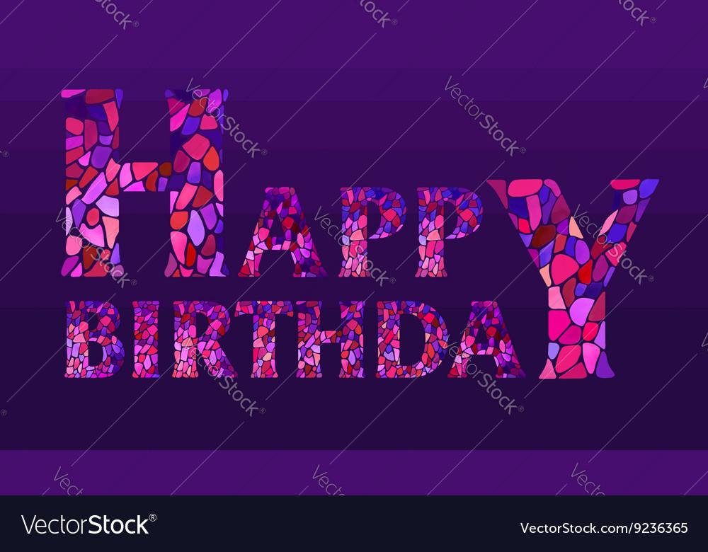 Watercolor mosaic Happy Birthday Greeting Card