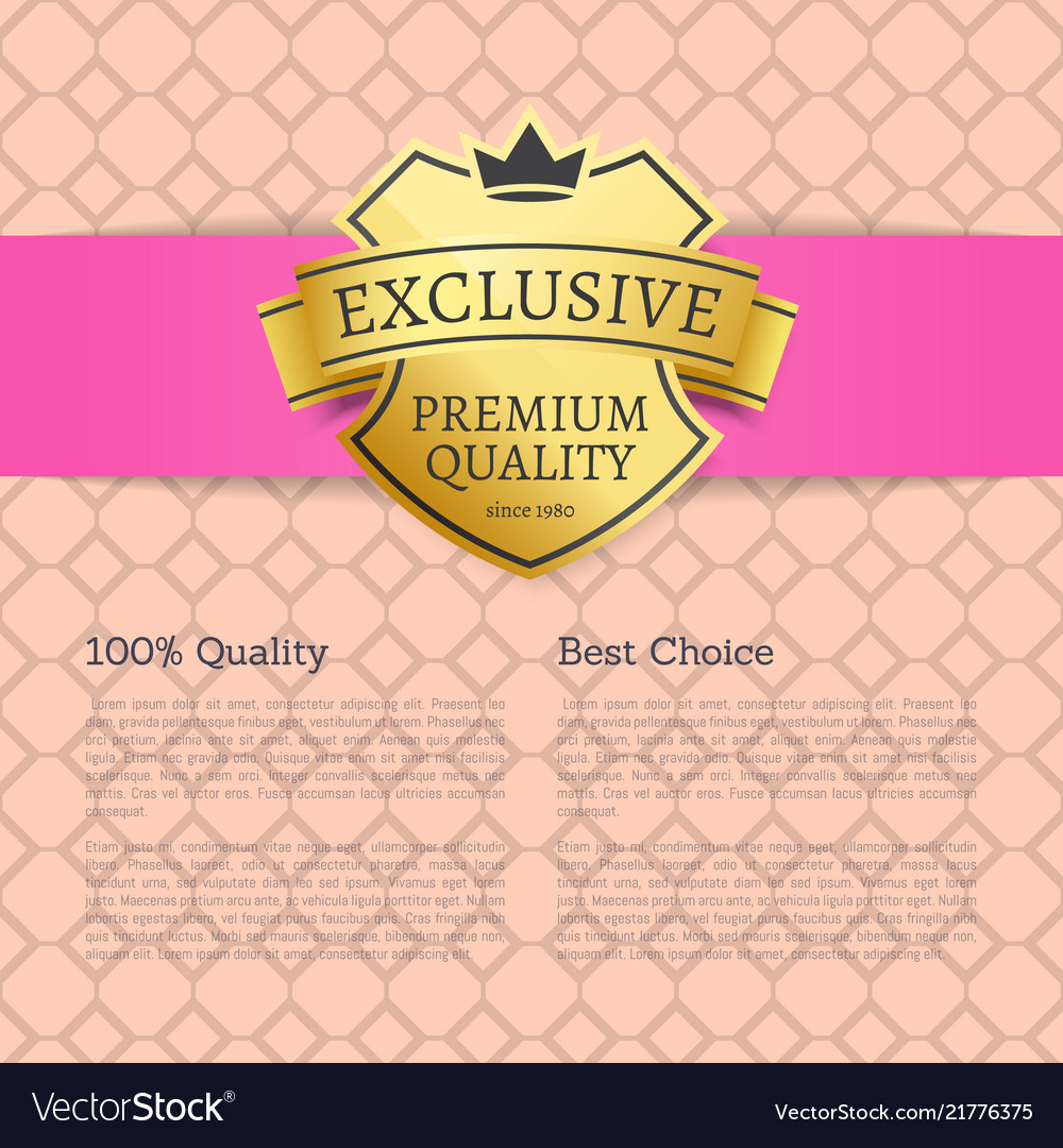Exclusive premium quality best choice brand label