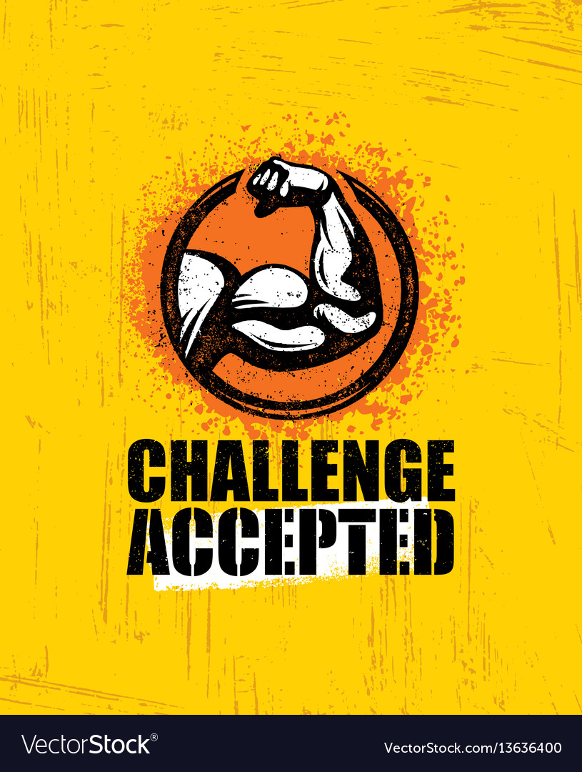 Challenge accepted creative sport and fitness