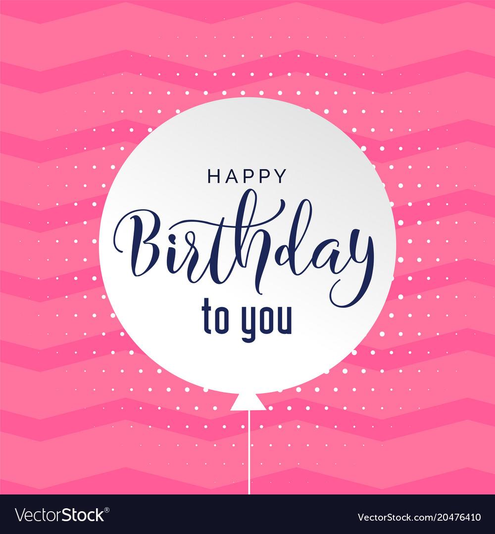 pink happy birthday Cute pink background happy birthday background Vector Image pink happy birthday
