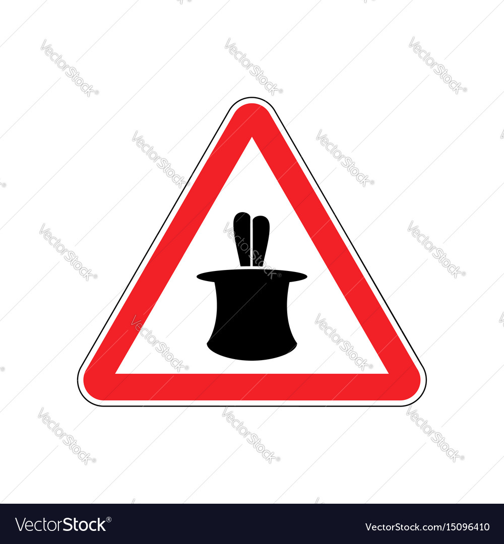 Magic trick warning sign red hazard attention vector image
