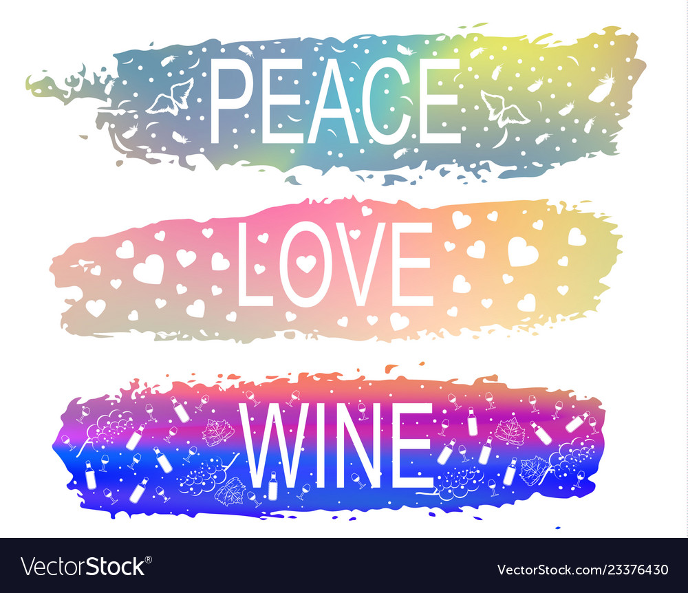 Peace love wine a set of phrases of slogan on the
