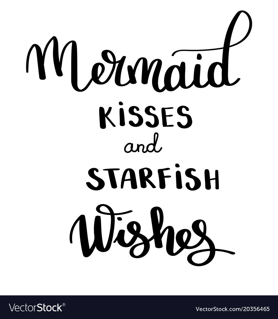 Mermaids kisses inspirational quote about summer