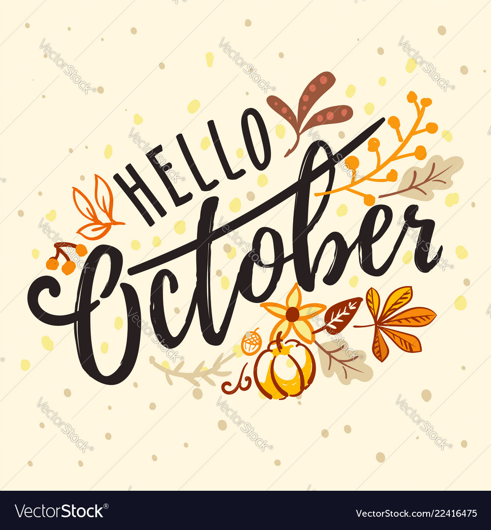 Inscription hello october with nature autumn