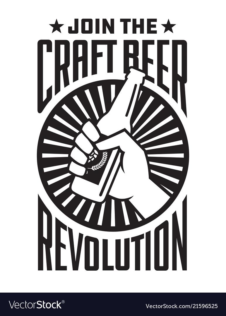 Craft Beer Revolution Badge Or Label Design Vector Image