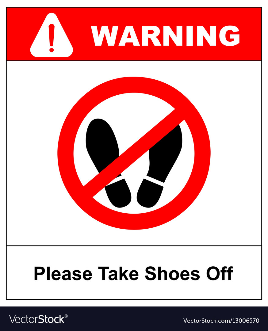 graphic regarding Please Remove Your Shoes Sign Printable Free identified as Make sure you choose sneakers off Do not phase in this article you should vector picture