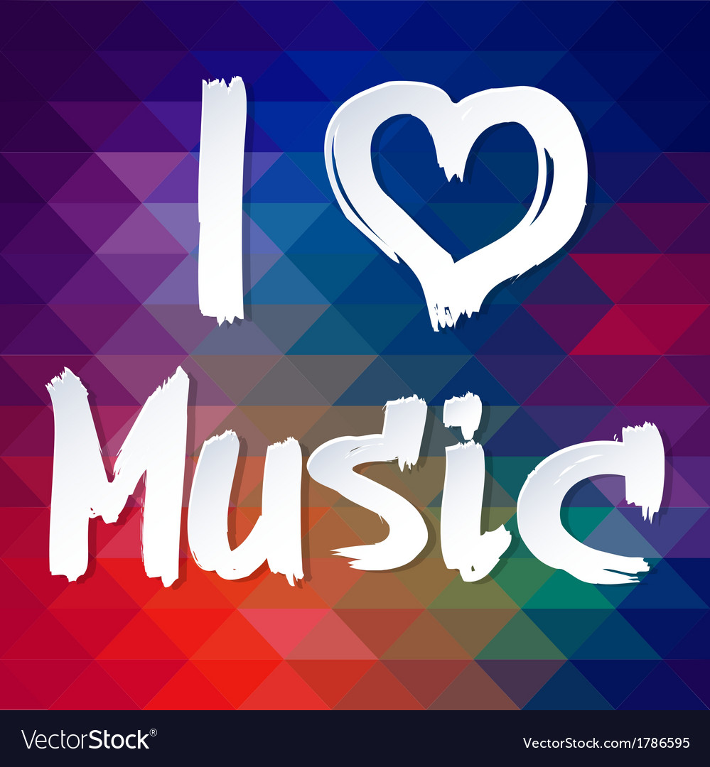 I love music Typographical Background