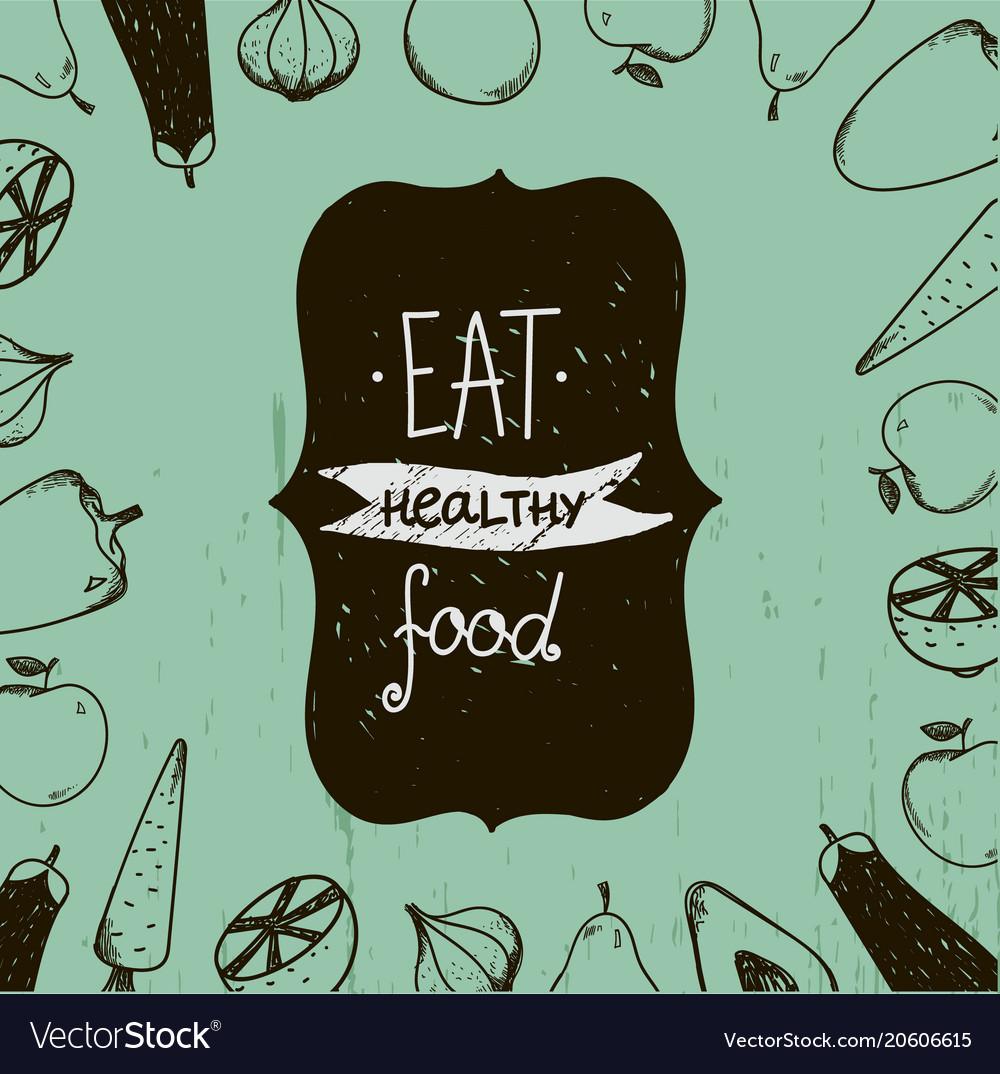Vintage food eat healthy food