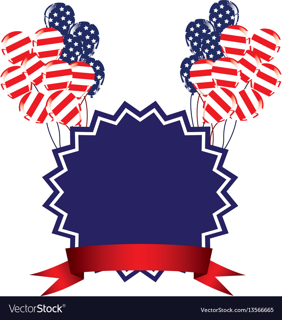 Emblem independence day with balloons and flag vector image