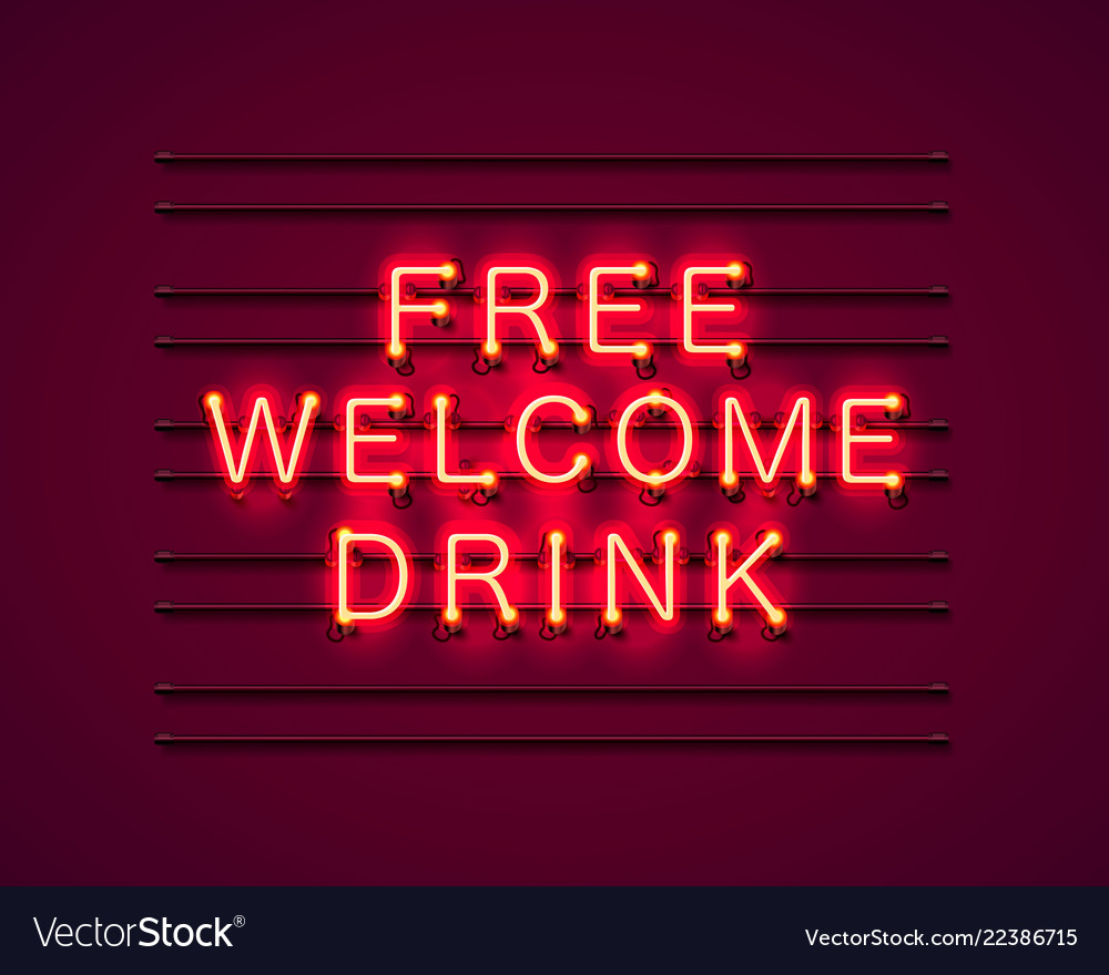 Neon free welcome drink