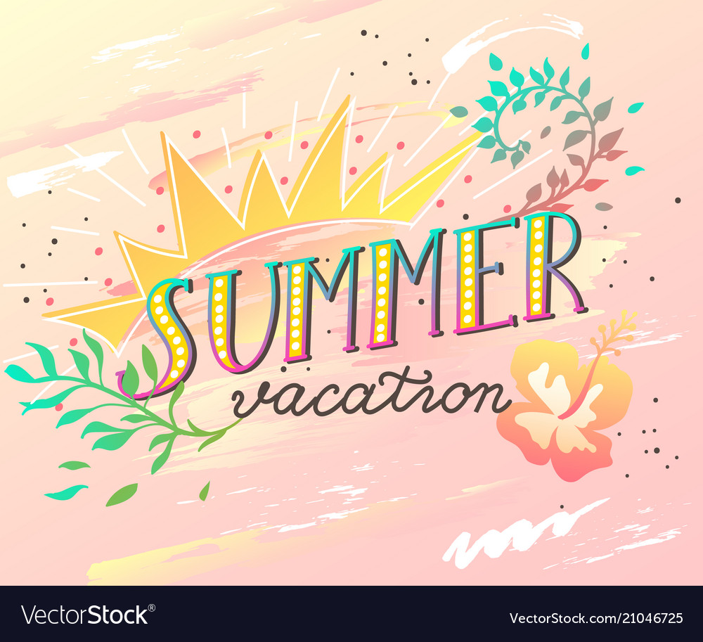Summer Vacation Handwritten Lettering Quote For Vector Image
