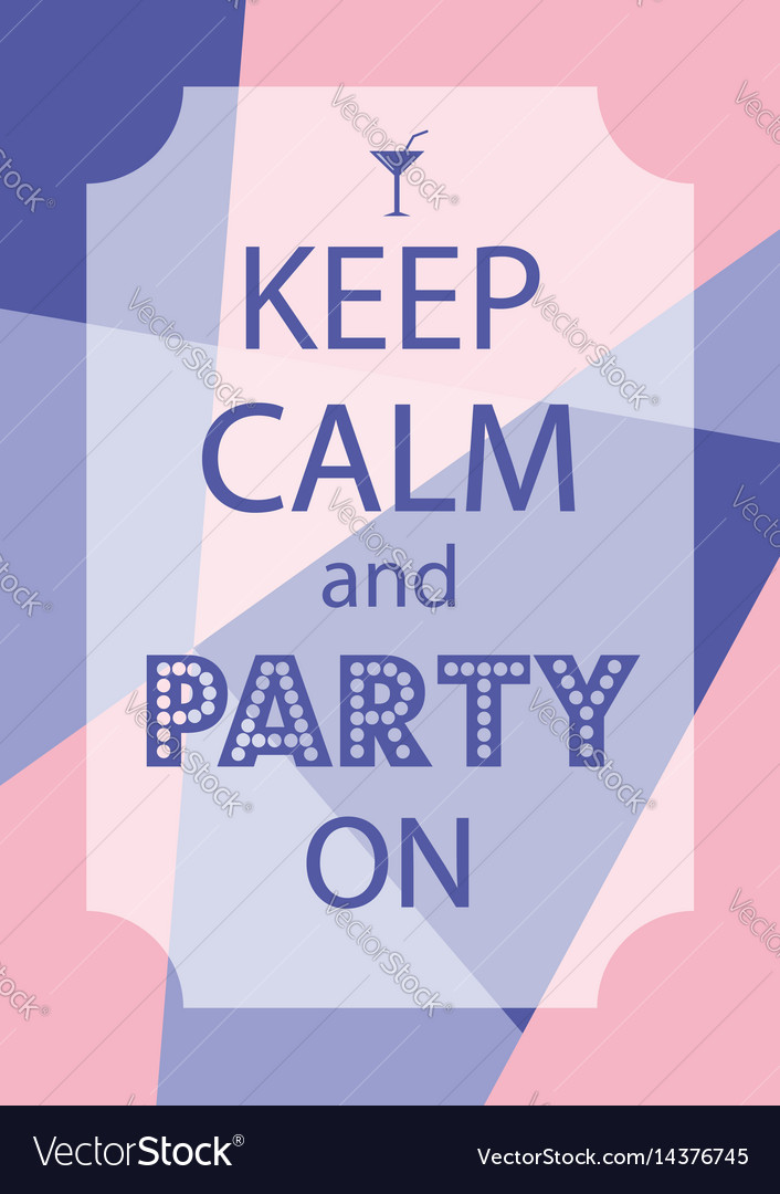 Poster keep calm and party on