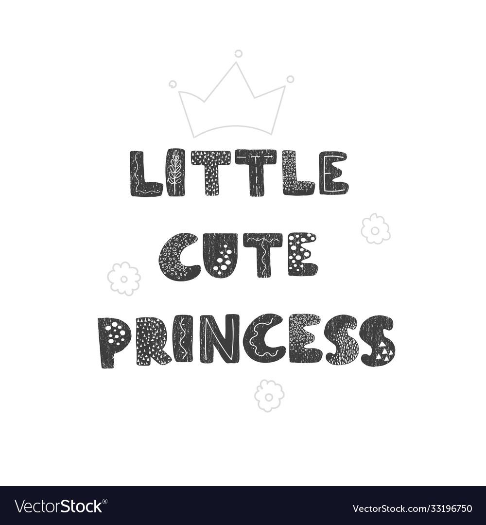 Little cute princess - fun hand drawn nursery