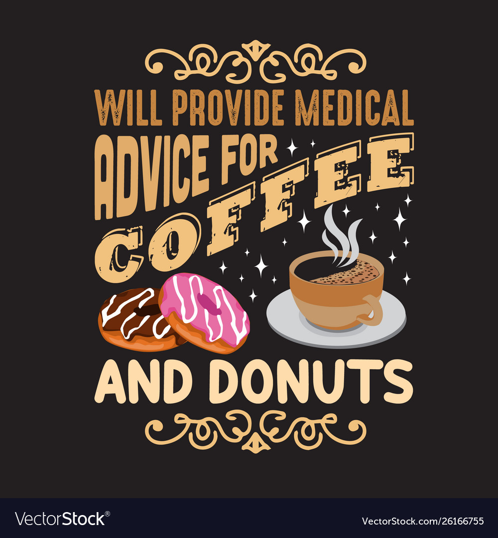 Donuts quote and saying good for design